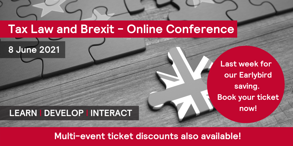 Bloomsbury Professional Tax Law and Brexit Conference - 8 June 2021